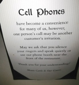 I saw this sign on the table at one of my favorite restaurants in Minneapolis, Monte Carlo. AMEN!